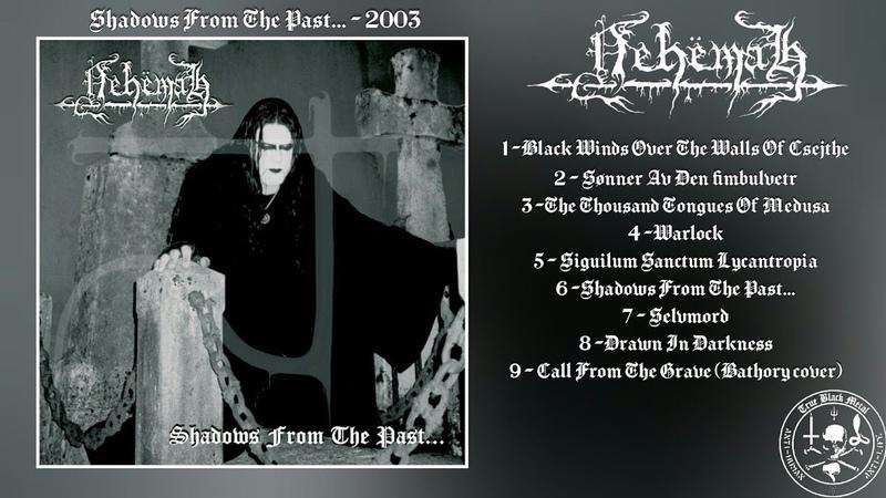 Nehëmah Shadows From The Past Full Album