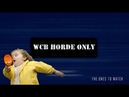 WCB HORDE ONLY