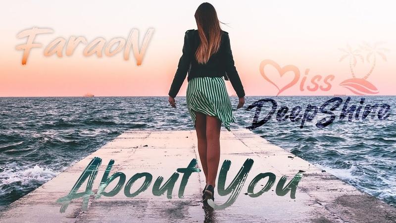 Faraon About You Original Mix DeepShineRecords