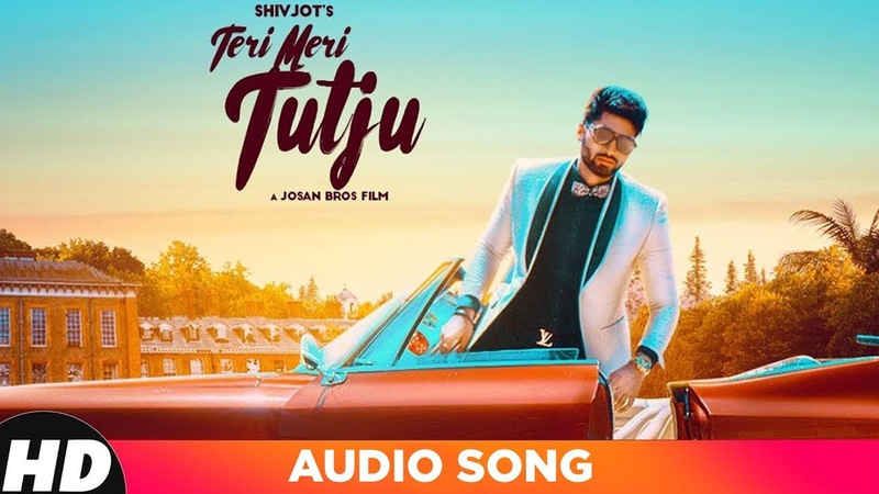 Teri Meri Tutju Full Audio Shivjot Jugraj Rainkh Josan Bros Latest Punjabi Songs 2018