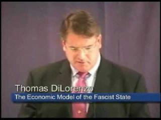 The Economic Model of the Fascist State   Thomas J. DiLorenzo