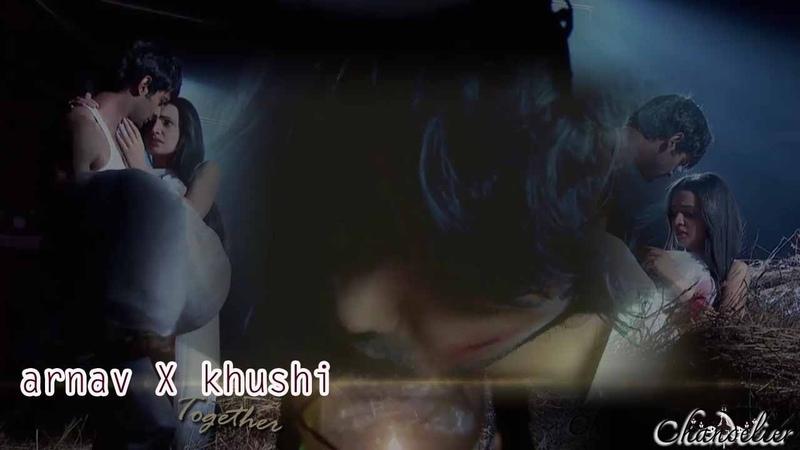 Arnav X Khushi ●Together Romantic Cut I Song Story PART 1 Romantic Cut I Song Story PART 2