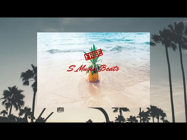 S Music Beats beach FREE Type Beat Trap HipHop Instrumental 2020
