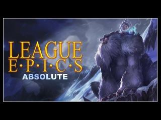 League Epics - Absolute
