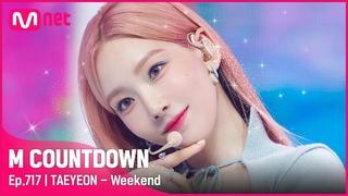 [TAEYEON - Weekend] Comeback Stage   #엠카운트다운    Mnet 210708 방송