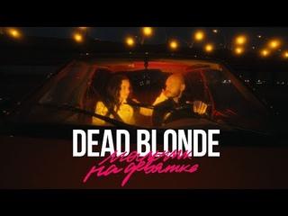 DEAD BLONDE – Мальчик на девятке (Премьера клипа, 2021)