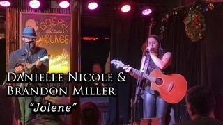 """Danielle Nicole & Brandon Miller - """"Jolene"""" - Gospel Lounge, Kansas City, MO - 12/20/19"""