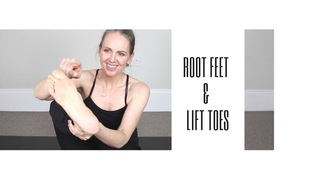 Root Feet & Lift Toes In Standing Yoga Poses. But Why?
