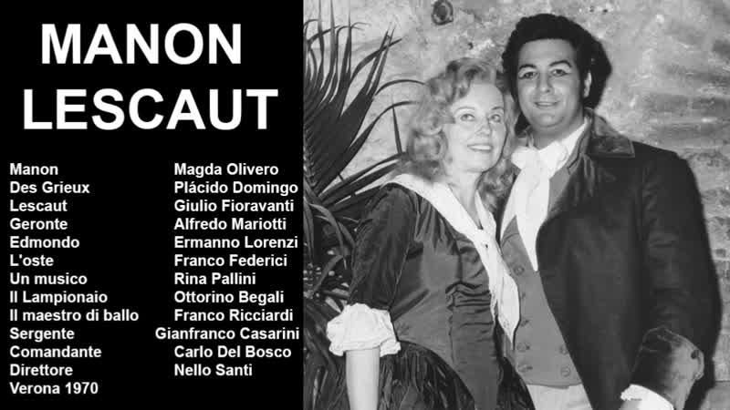 Manon Lescaut Plácido Domingo Magda Olivero Mariotti Nello Santi Verona 1970
