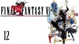 Final Fantasy VI (SNES/FF3US) Part 12 - Running Wild