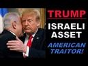 Israel Controls Donald Trump Plays Him Like an Orange Fiddle