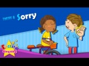 Theme 8. Sorry - Watch out! Are you okay? | ESL Song Story - Learning English for Kids