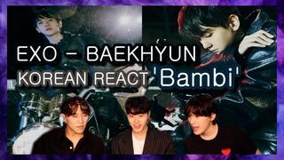 Korean React To EXO - BAEKHYUN 'Bambi' MV