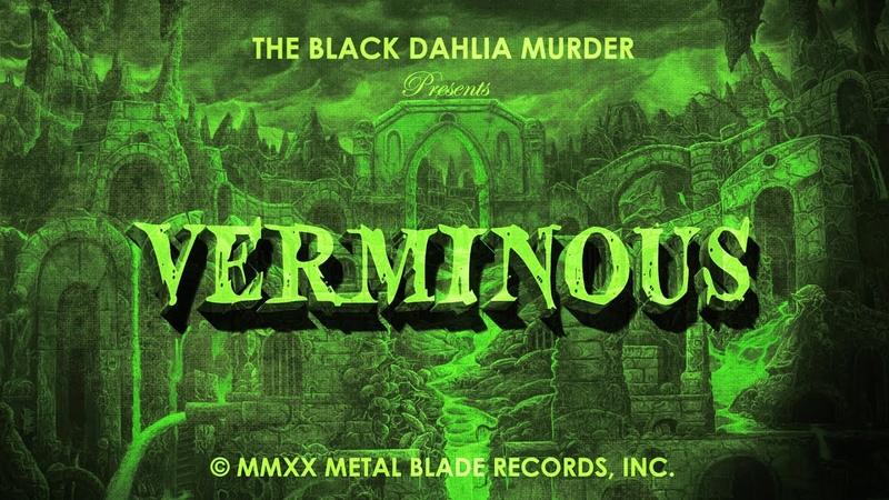 The Black Dahlia Murder Verminous (LYRIC VIDEO)