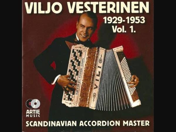 Viljo Vesterinen - Sinulle kuuluu lempeni