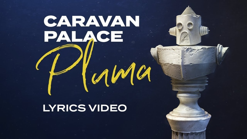 Caravan Palace Pluma Latin version lyrics video