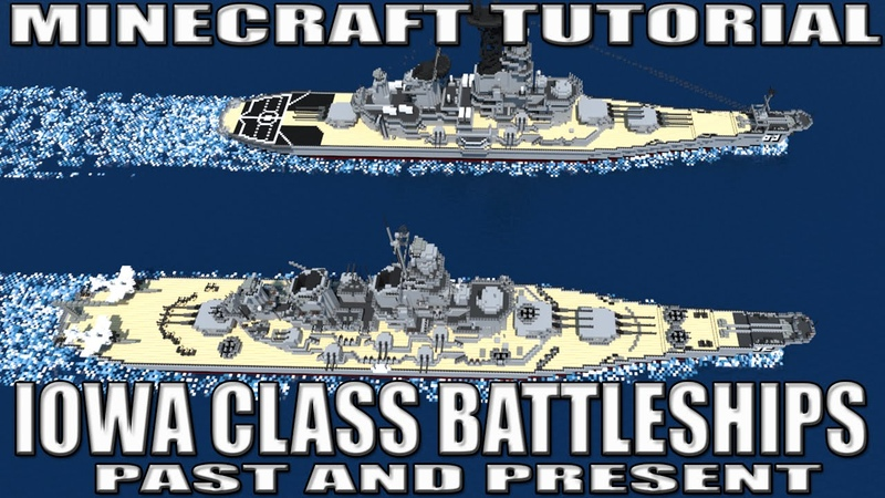 MINECRAFT USS MISSOURI IOWA CLASS TUTORIAL PAST AND PRESENT MOST ACCURATE AND DETAILED BUILD