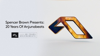 Spencer Brown Presents: 20 Years Of Anjunabeats (Continuous Mix) [@Spencer Brown]