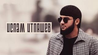Ислам Итляшев 🧔 Все Песни, Лучшие треки 2021, Сборка