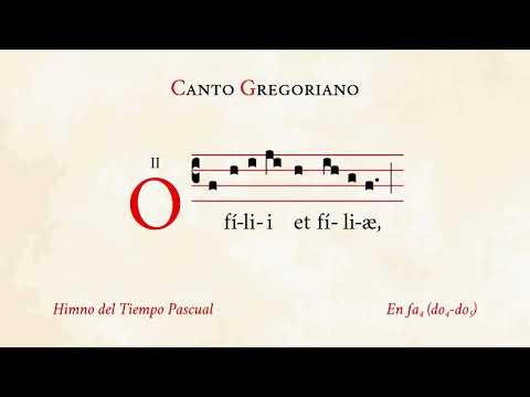 O filii et filiæ Himno del Tiempo Pascual Canto Gregoriano