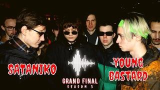 #FHBBATTLE SEASON 3: SATANIKO vs YOUNG BASTARD (GRAND FINAL)
