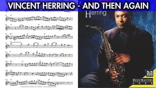 "Vincent Herring on ""And Then Again"" (F Blues) - Solo Transcription for Alto Sax"