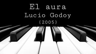El aura (BSO) Parte XIV - Lucio Godoy (2005)