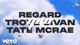 Regard, Troye Sivan, Tate McRae - You (Lyric Video) [Two]