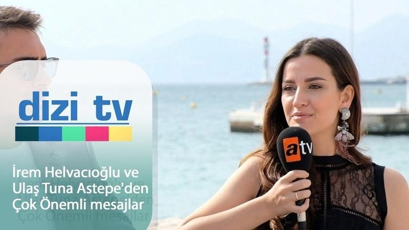 İrem Helvacıoğlu ve Ulaş Tuna Astepeden çok önemli mesajlar - Dizi Tv 610. Bölüm