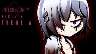 Internecion Cube   OST - Kirie's Theme A