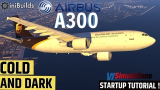 Cold & Dark | ini A300 | Start, taxi, takeoff | Quick Start Tutorial