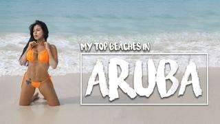 MY TOP of the best BEACHES in ARUBA, One Happy Island | Mi TOP de las mejores PLAYAS en ARUBA 🏝