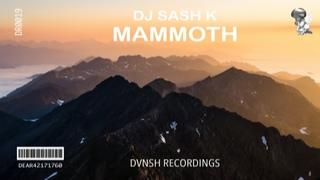 Dj Sash K - Mammoth