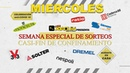 MIERCOLES - SEMANA ESPECIAL SORTEOS