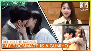 Behind The Scenes of EP11 & EP12 | My Roommate is a Gumiho | iQiyi K-Drama