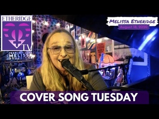 Melissa Etheridge Performs (Halo, Someone Like You, and more) on Cover Song Tuesday (Aug 18, 2020)