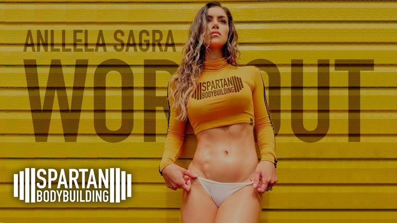 Anllela Sagra workout   Spartan Bodybuilding