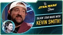 We Assure You Kevin Smith Loves Star Wars