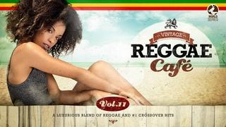 Vintage Reggae Café Vol 11 - Cool Music 2021