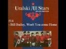 Uralski All Stars - Bill Bailey, Won't You Please Come Home