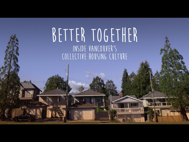 BETTER TOGETHER - 2016 Digital Shorts Pitch - TELUS STORYHIVE - Female Director Edition