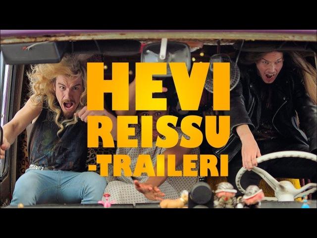 Hevi reissu Traileri Elokuvateattereissa 9 3 2018