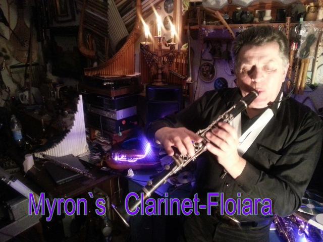 Myron`s Clarinet Floiara Myron Bloshchychak