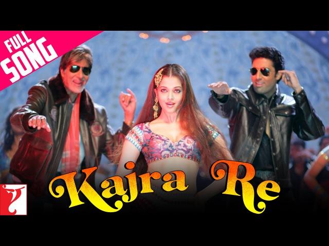 Kajra Re Full Song Bunty Aur Babli Amitabh Abhishek Aishwarya Shankar Ehsaan Loy Gulzar