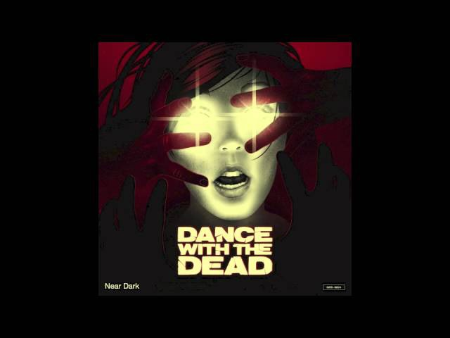 DANCE WITH THE DEAD Andromeda