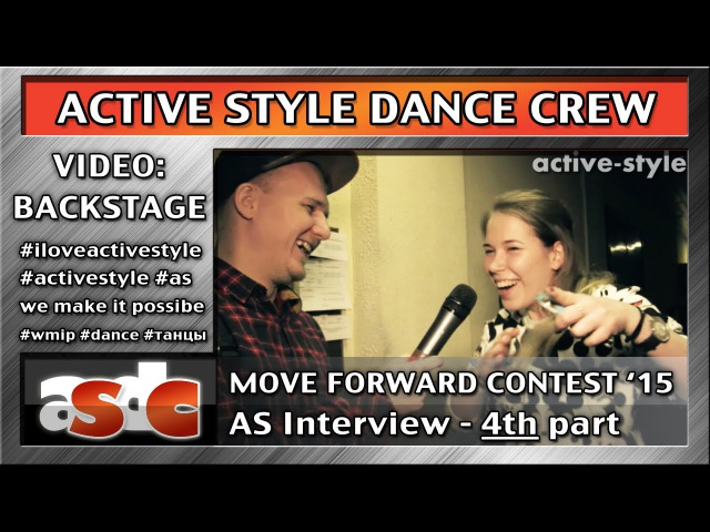 Active Style Interview 4 Move Forwad 2015