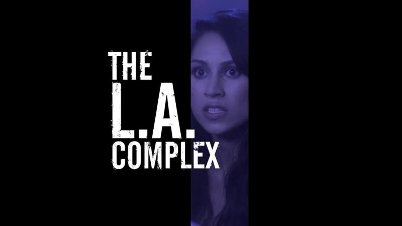 Всё сложно в Лос Анджелесе 1 сезон 2012 Трейлер 2