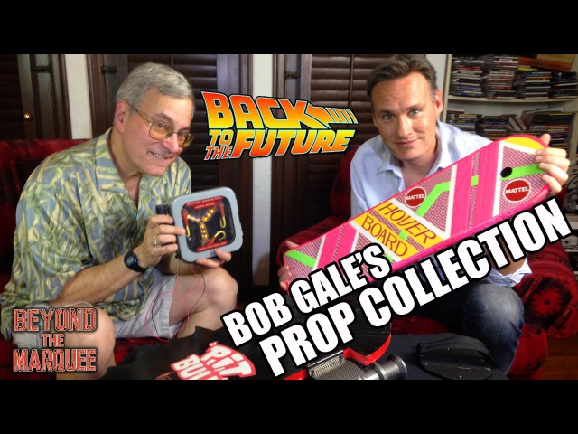 Bob Gale's BTTF Prop Collection BTM: The Web-Series (Ep.79)