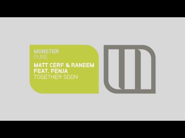 Matt Cerf Raneem feat. Fenja - Together Soon (Avenue One Remix - Preview)