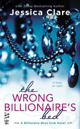 The Wrong Billionaire's Bed (Billionaire Boys Club #3)